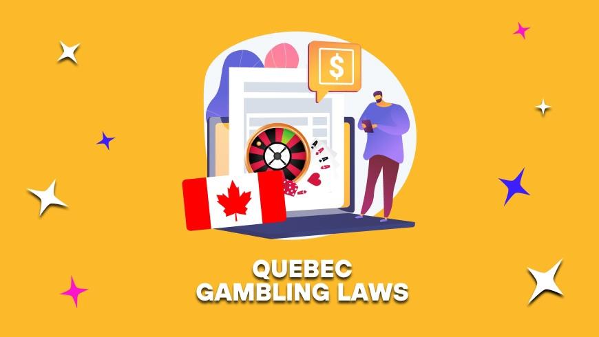 Quebec Gambling Laws
